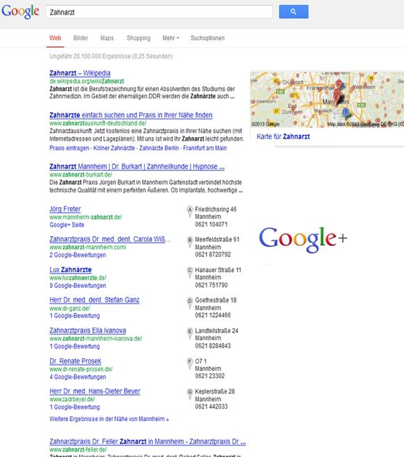 Neue Suchtreffer bei Google! Verstärkt werden bei Berufsbezeichnungen z. B. Zahnarzt, die G+ und Locale Einträge angezeigt!